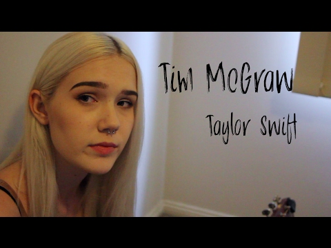 Tim McGraw | Taylor Swift (Cover) | Tayla Luna