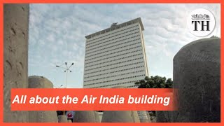 All about the Air India building