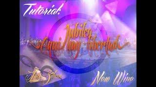 Tutorial: Jubileo (Aquí hay libertad) / New Wine *Trompetas*