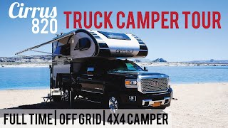 Off-Grid Full-Timing Couple's Truck Camper: Tour + Review of Cirrus 820