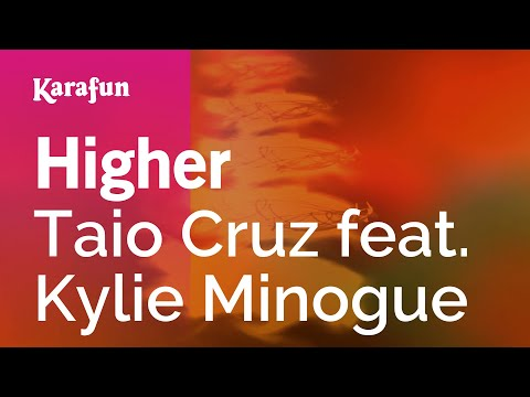 Karaoke Higher - Taio Cruz *