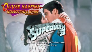 Retrospective / Review - Superman II & Richard Donner cut