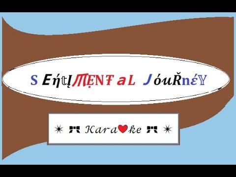 Sentimental Journey for Karaoke