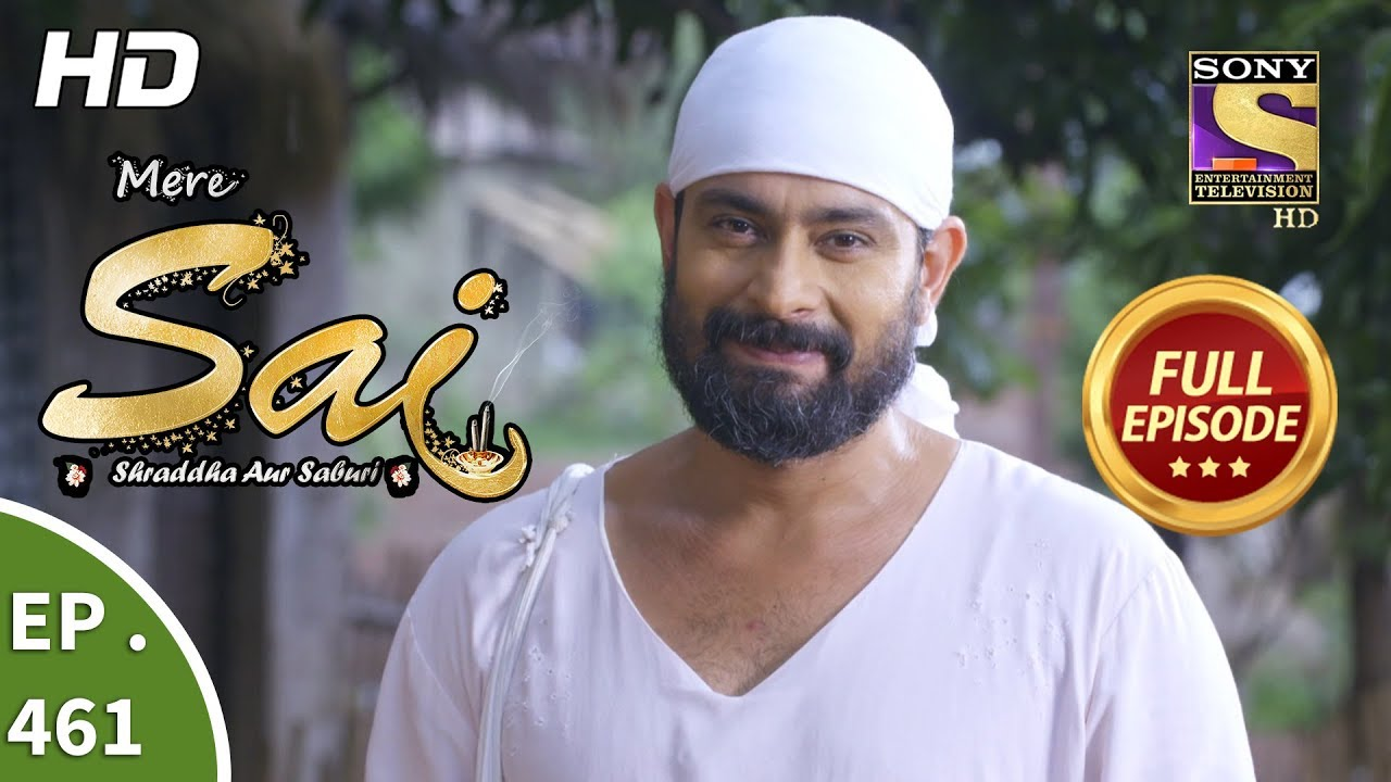 Mere Sai - Ep 461 - Full Episode - 1st July, 2019