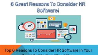 Top 6 reasons to consider hr software ...
