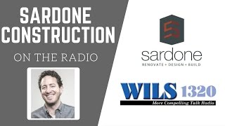 WILS 1320 Radio Interview | Sardone Construction