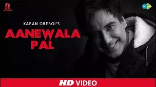 Aane Wala Pal - Cover   Retronica   Karan Oberoi   HD Music Video