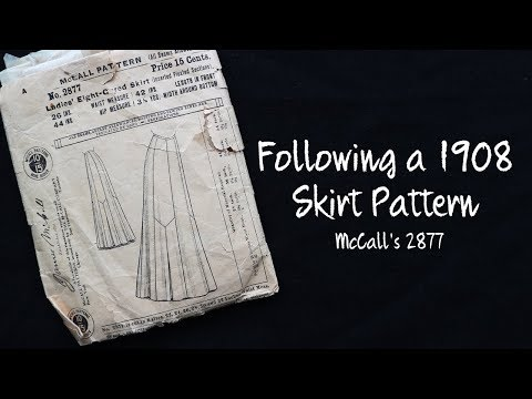 Following a 1908 Skirt Pattern - Sewing through the Decades