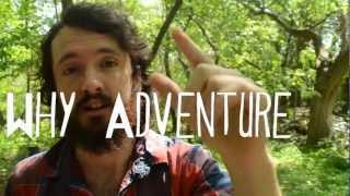 Why Adventure?