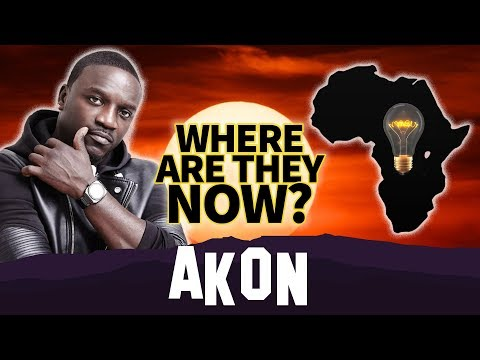 Akon | Where Are They Now? | Lighting Up Africa