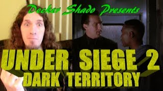 Under Siege 2 Review by Decker Shado