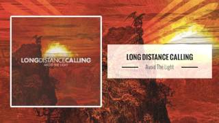Long Distance Calling – Avoid The Light [Full Album]