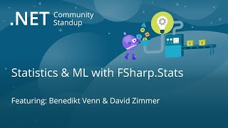 Machine Learning Community Standup - Statistics & ML with FSharp.Stats