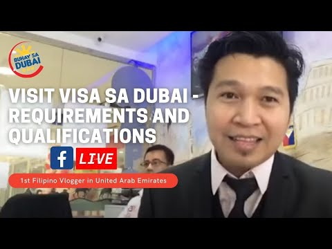 VISIT VISA SA DUBAI / REQUIREMENTS AND QUALIFICATIONS (via FB Live)