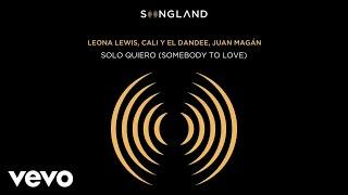 Solo Quiero (Somebody To Love) (Audio/Fronm Songland)