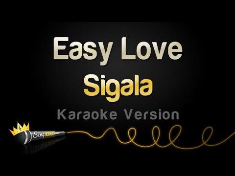 Sigala - Easy Love (Karaoke Version)