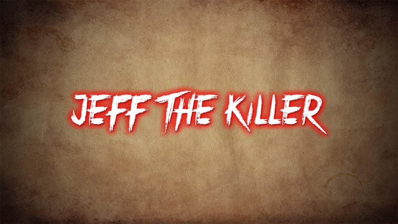 Jeff The Killer | Creepypasta Story #2 - YouTube