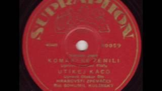 Hrabůvští zpěváčci - Komáři se ženili (1942)