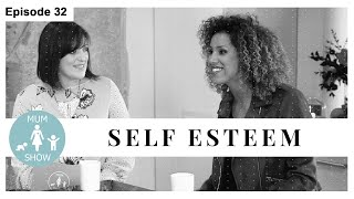 32 SELF-ESTEEM from Mum Show TV