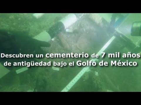 Hallaron un cementerio de 7 mil años de antigüedad bajo el Golfo de México