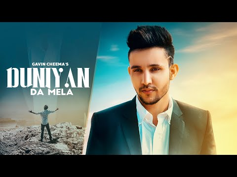 Duniya Da Mela : Gavin Cheema (Official Song) Latest Punjabi Songs 2018 | Geet MP3