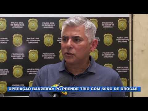 Operação Banzeiro: Polícia prende trio com 50 kg de drogas