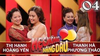 MẸ CHỒNG - NÀNG DÂU | Tập 4 FULL | Thị Hạnh - Hoàng Yến | Thanh Hà - Phương Thảo | 080417