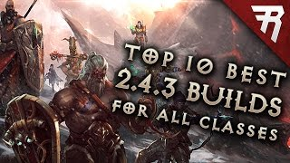 Top 10 Best Builds for Diablo 3 2.4.3 Season 9 (All classes)