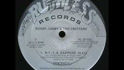 Bobby Jimmy & The Critters - NY-LA Rappers (1988)