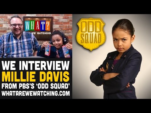 Odd Squad: Millie Davis   What Are We Watching? Podcast
