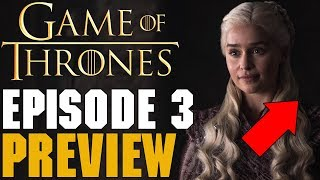 Game Of Thrones Season 8 Episode 3 Preview Breakdown
