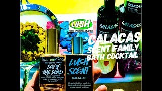 Lush Calacas scent family bath cocktail