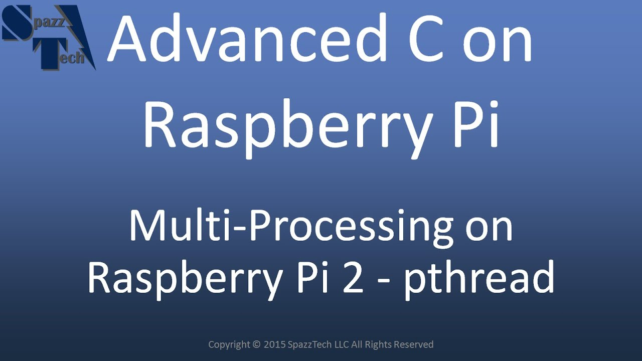 C Programming On Raspberry Pi Pthread Youtube Wiringpi Spi Write