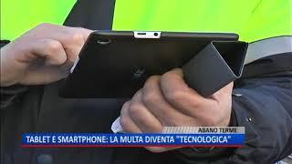 "TG (18/08/2018) - TABLET E SMARTPHONE: LA MULTA DIVENTA ""TECNOLOGICA"""