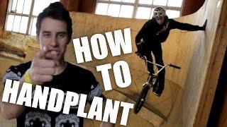 Bmx How To - Handplant