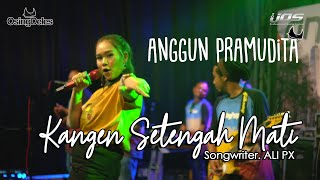 Download lagu Anggun Pramudita - Kangen Setengah Mati | ONE NADA Live NEW NORMAL