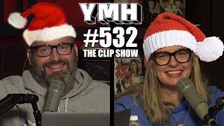 Your Mom's House Podcast - Ep. 532 Best Mom-ents of 2019