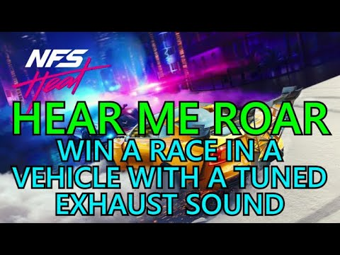 Need For Speed Heat HEAR ME ROAR Guide ~ Win A Race With A Tuned Exhaust Sound