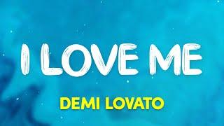 DemiLovato - I Love Me (Lyrics)