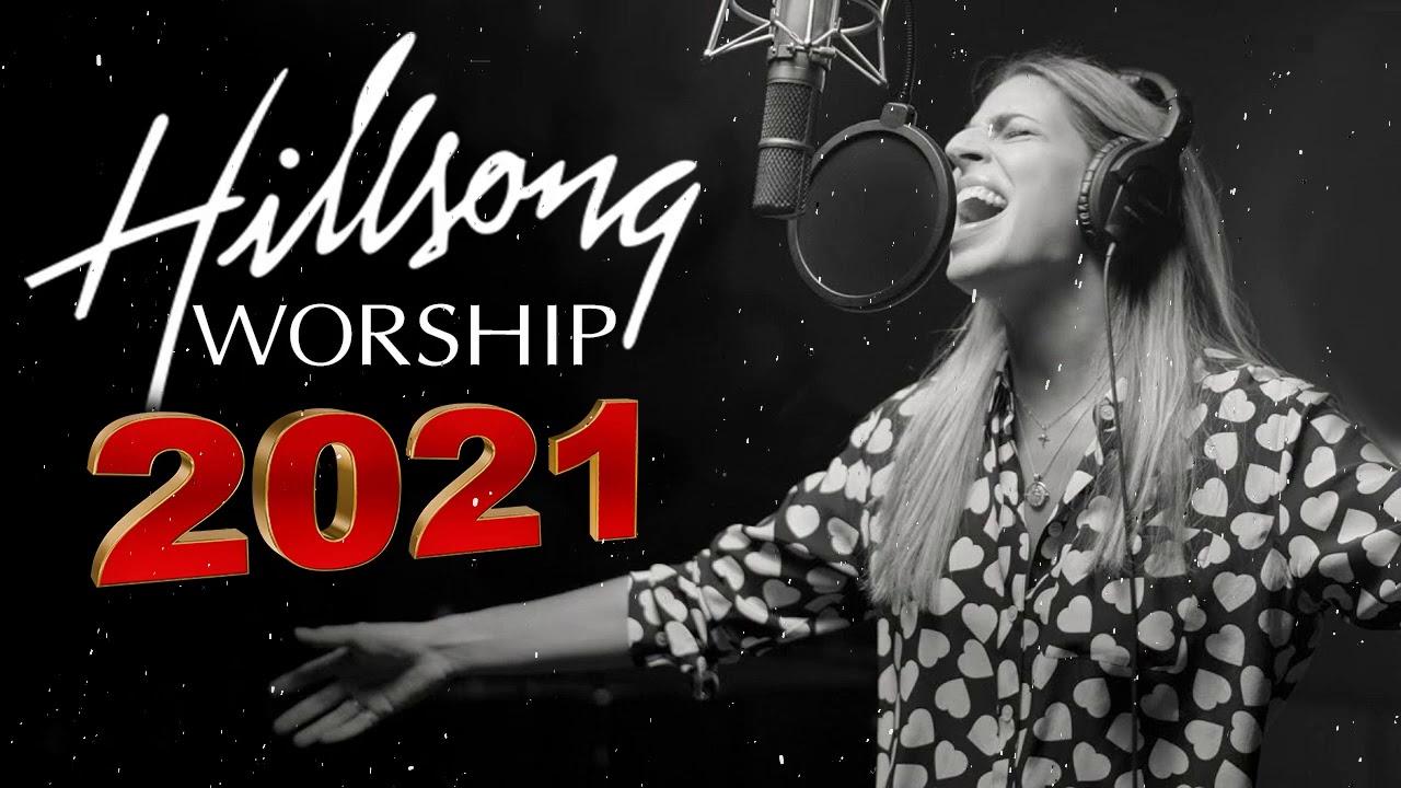 Download Inspirational Hillsong Worship Top New Songs 2021 Medley🙏Nonstop Christian Worship Songs 2021