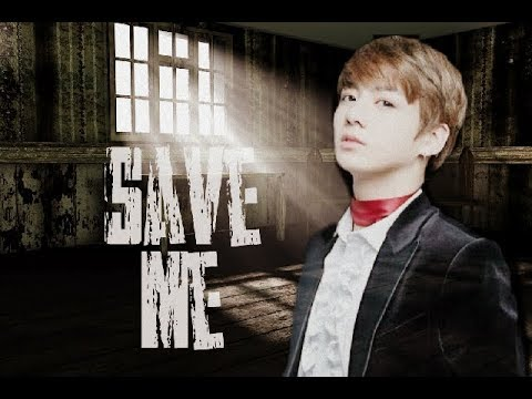 BTS JUNGKOOK FF [ SAVE ME EPISODE 1]
