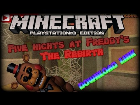 MINECRAFT PS3/PS4 FNAF Horror Map The Rebirth DOWNLOAD LINK EU & US