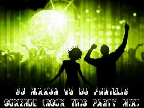 DJ NixxoN vs DJ Pantelis - Sokerde (Rock this party MIX)