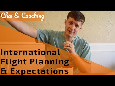 32. International Flight Planning & Expectations | Chai & Coaching
