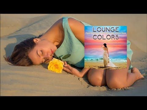 Soleil Fisher -  Waiting Here - Bar Costes Mix [ Lounge Colors Finest Selection of Cafe Chillout]