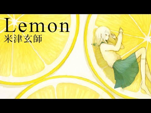 Lemon / 米津玄師 - Best Covers