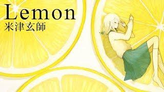 Song:Lemon Original Artist:米津玄師If you like, please support mu...