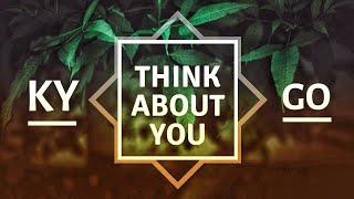 KYGO - Think About You - Lyrics