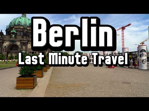 Last Minute Travel: Berlin - Awesome Nightlife and Some Great Last Minute Travel Deals