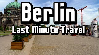 Last Minute Travel: Berlin – Awesome Nightlife and Some Great Last Minute Travel Deals